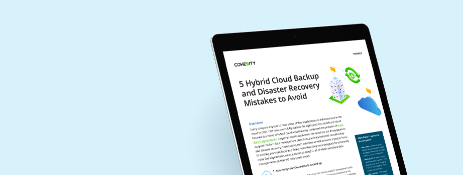 5 Hybrid Cloud Backup and Disaster Recovery Mistakes to Avoid