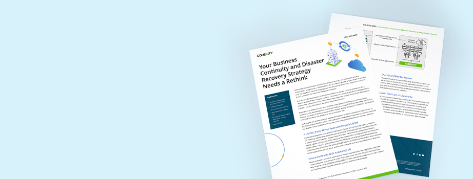 Your Business Continuity and Disaster Recovery Strategy Needs a Rethink