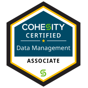 Cohesity Certification Badge: Data Management Associate
