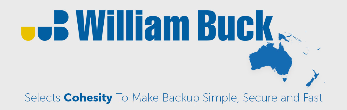 William Buck NSW Selects Cohesity to Make Backup Simple, Secure, and Fast