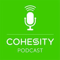 Cohesity podcast thumbnail