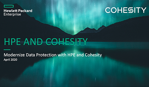 Modernize Data Protection with HPE and Cohesity