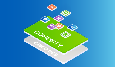 New All-Flash Solutions from Cisco-Cohesity Partnership Optimize Data Management
